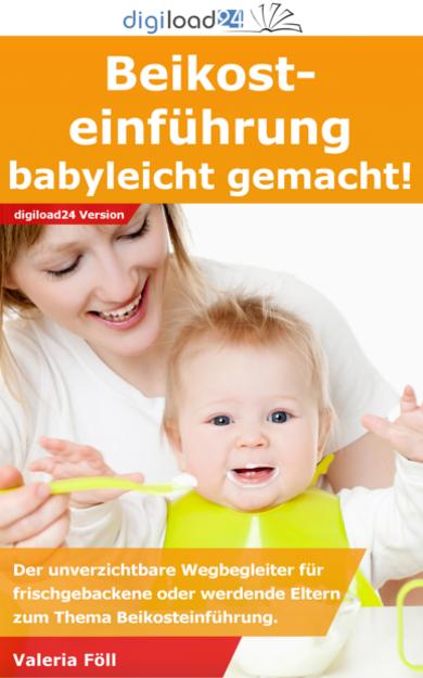 Beikosteinführung: Babyleicht gemacht