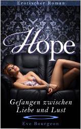 4 Hope - Gefangen zwischen Liebe und Lust