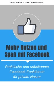 Mehr Nutzen und Spaß mit Facebook