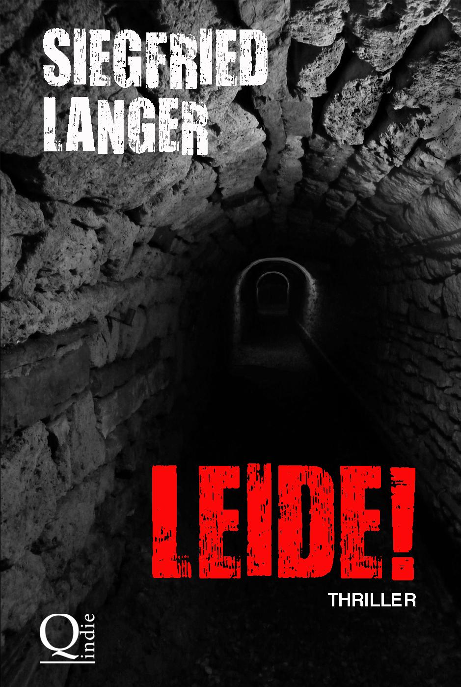 Siegfried Langer – Leide!