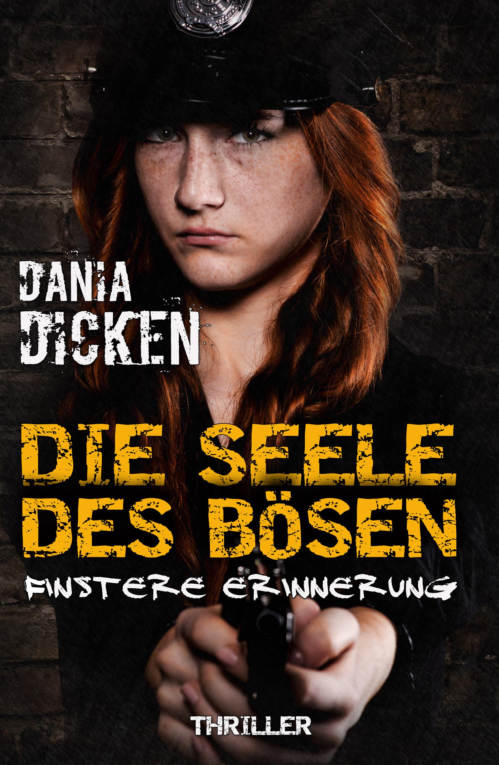 Dania Dicken – Die Seele des Bösen: Finstere Erinnerung