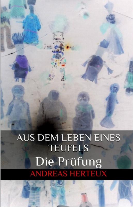 Andreas Herteux – Aus dem Leben eines Teufels: Die Prüfung