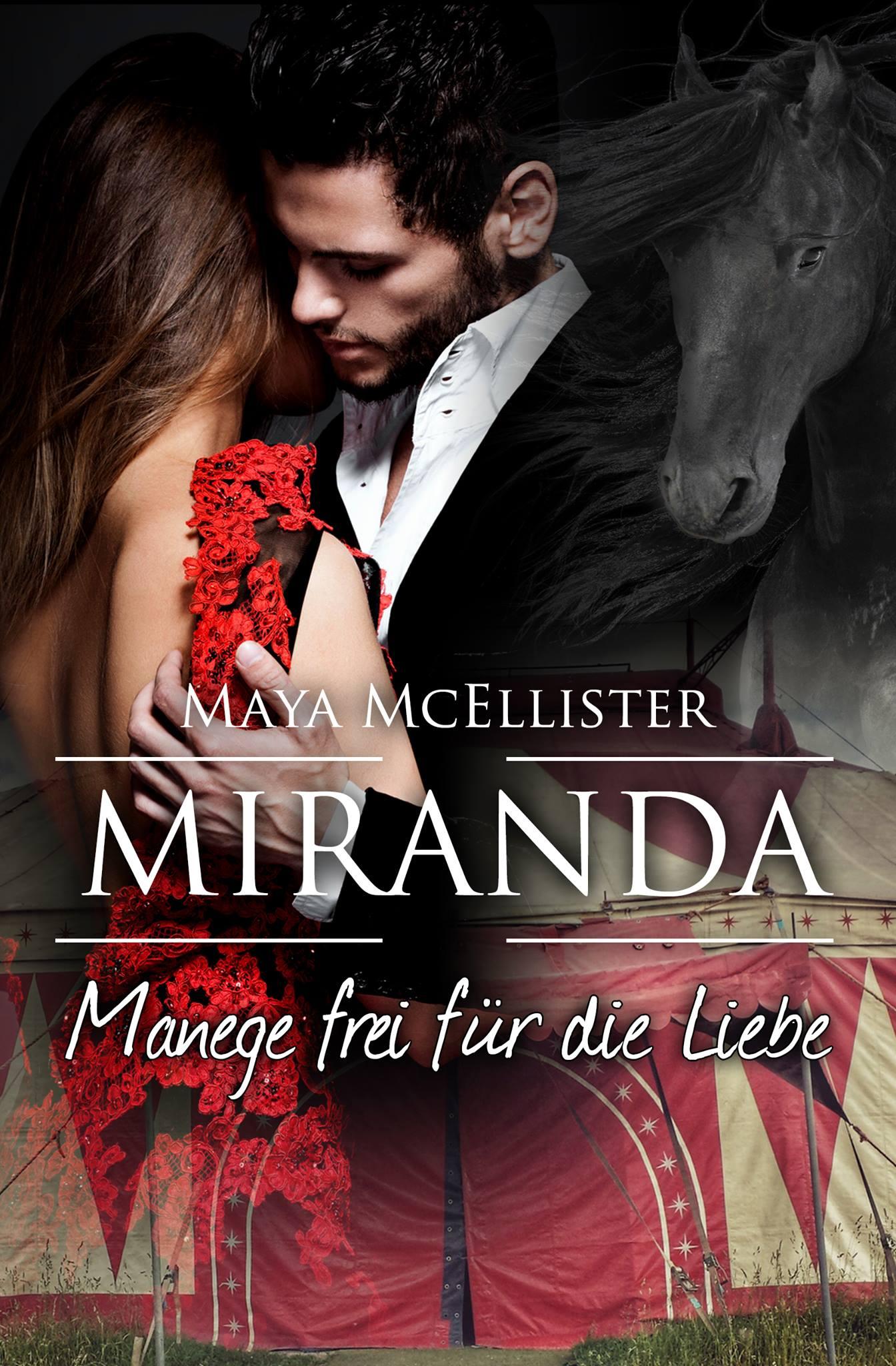 Maya McEllister – Miranda: Manege frei für die Liebe