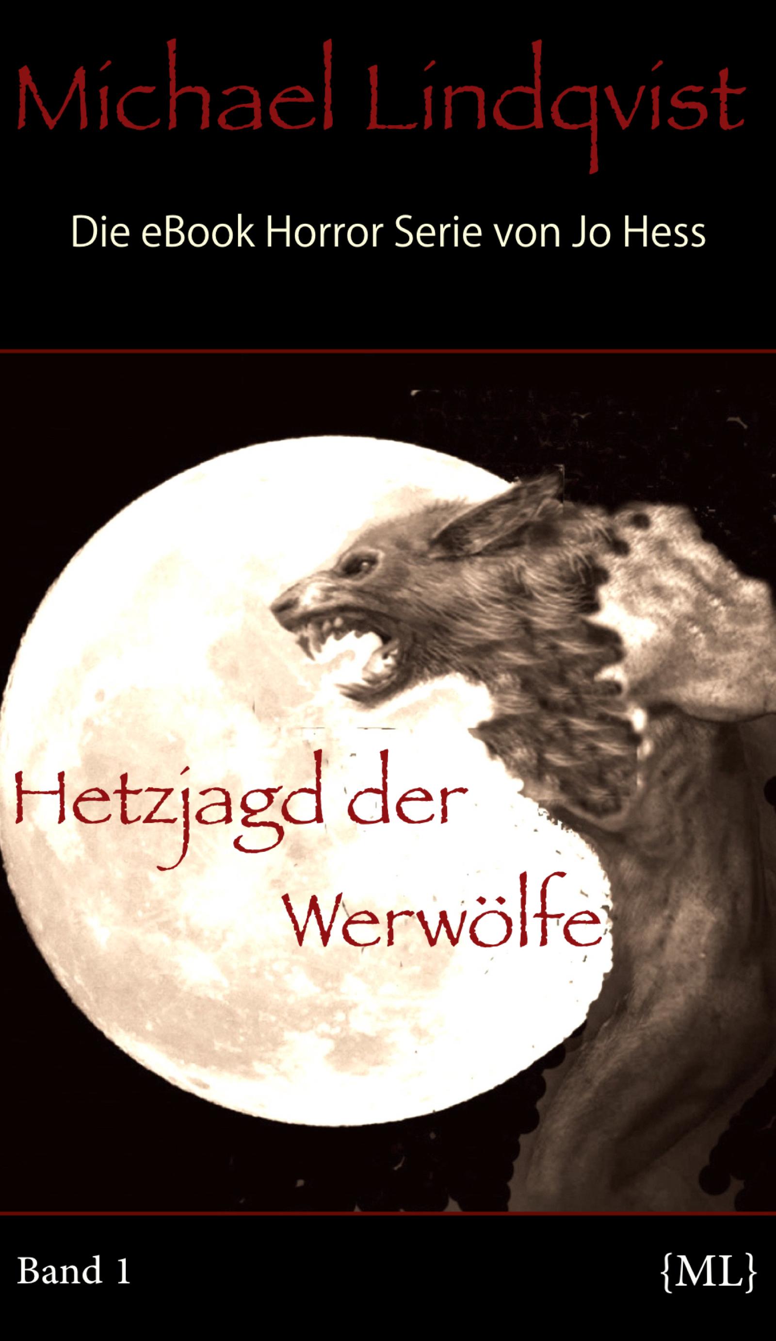Jo Hess – Michael Lindqvist: Hetzjagd der Werwölfe