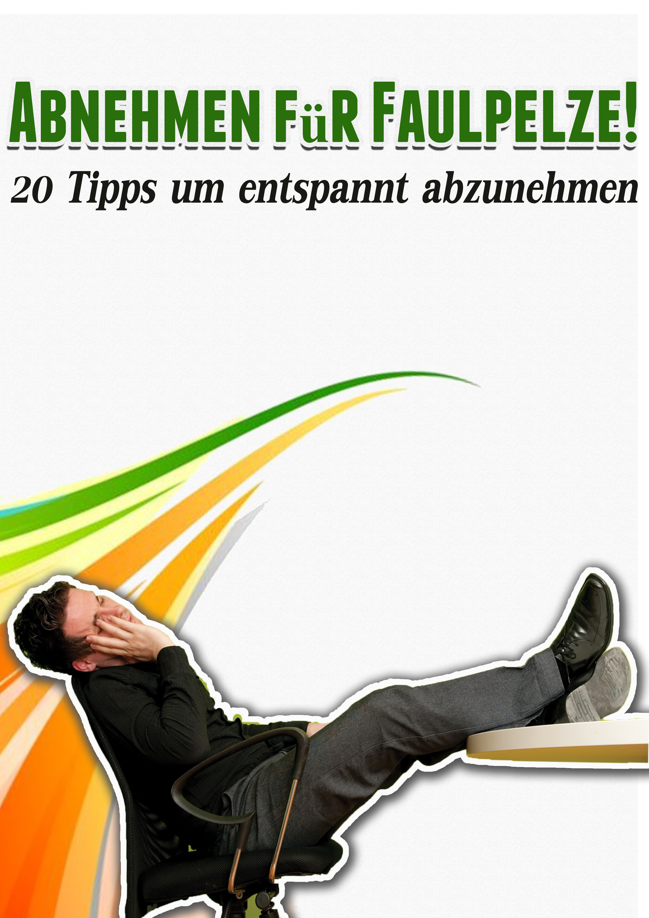 Jörg Janßen – Abnehmen für Faulpelze