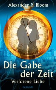Die_Gabe_der_Zeit_Verlorene_Liebe
