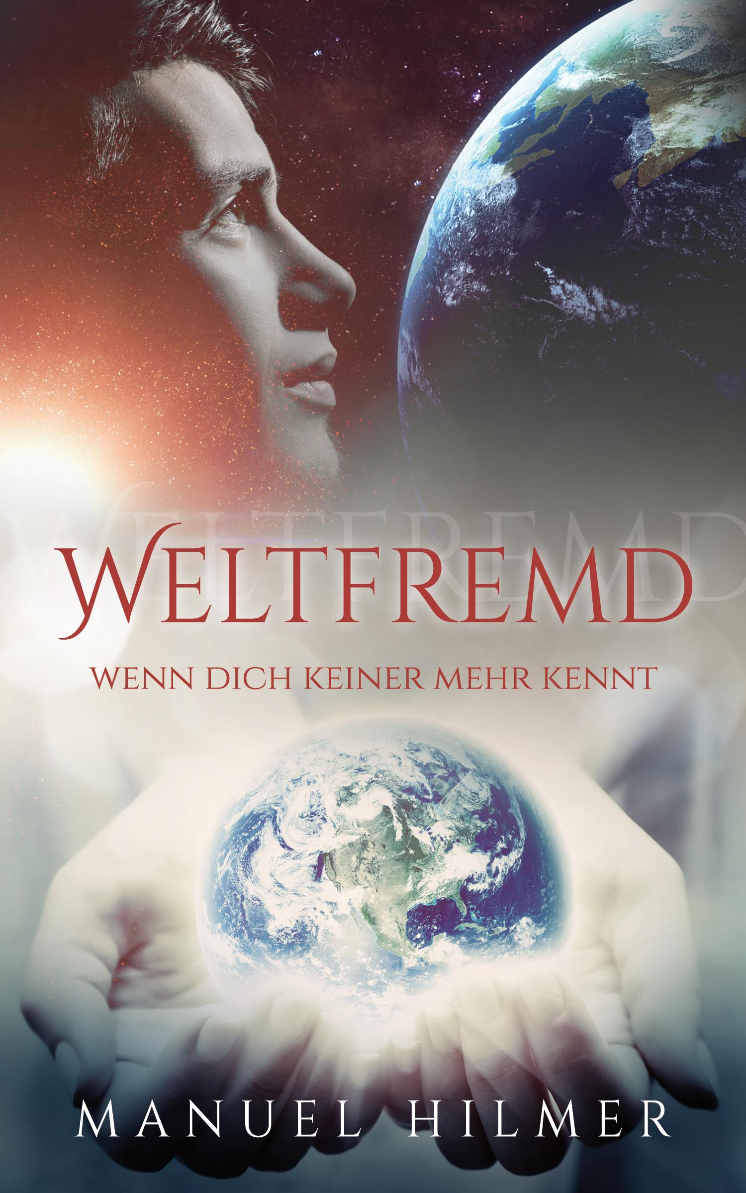Manuel Hilmer – WELTFREMD
