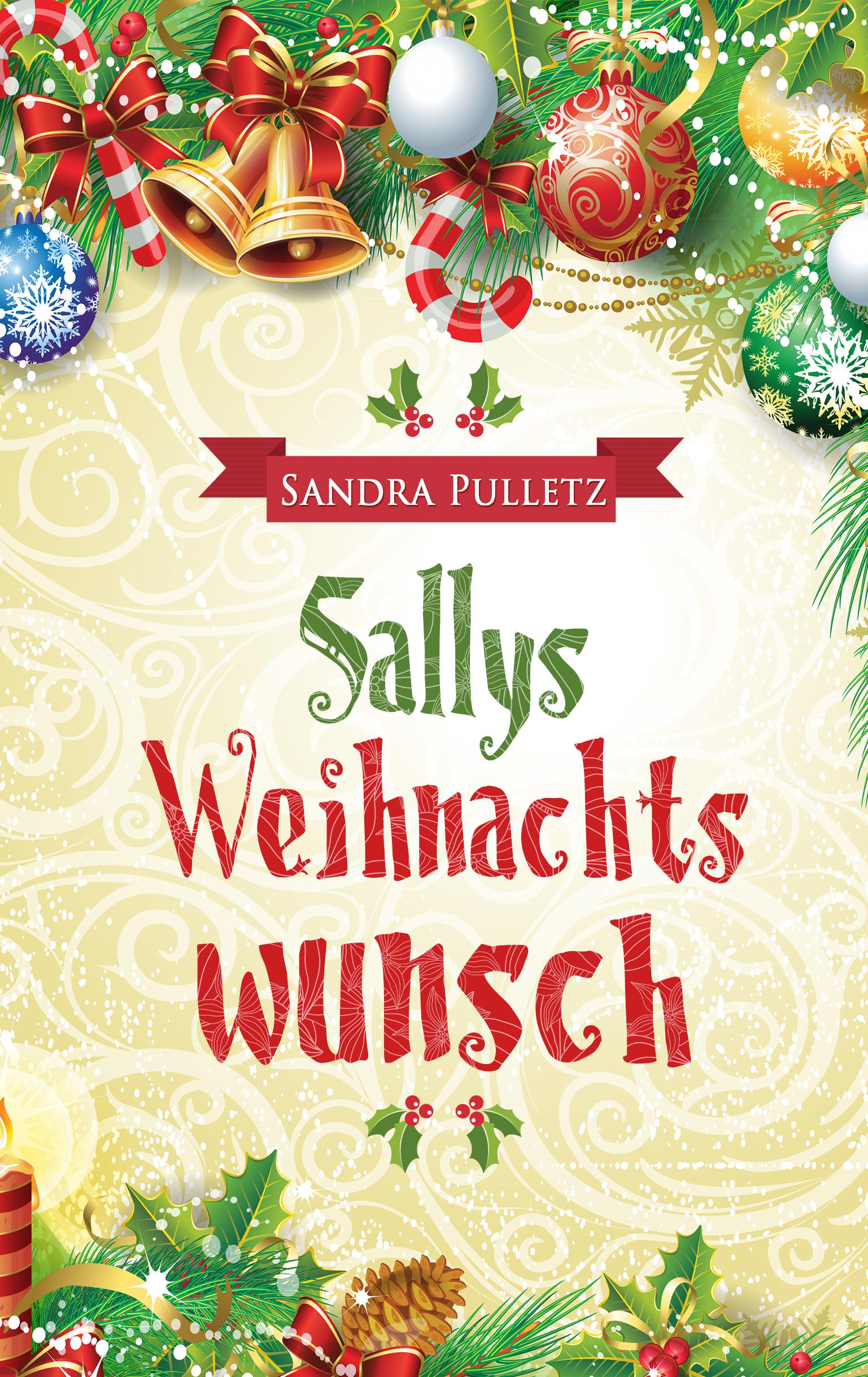 Sandra Pulletz – Sallys Weihnachtswunsch