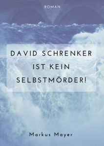 David-schrenker-ist-kein-Selbstmörder-1600