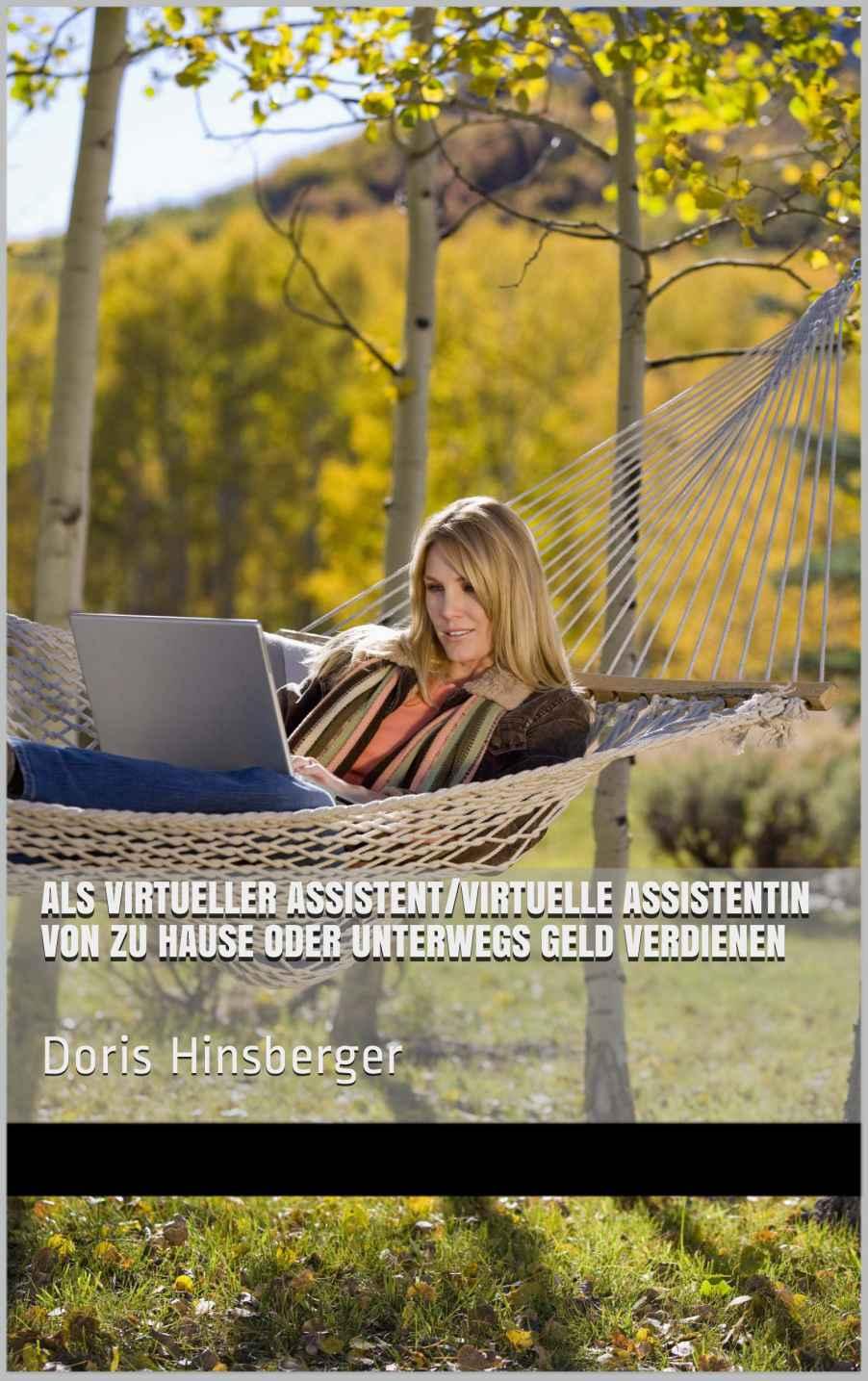 Doris Hinsberger – Als virtueller Assistent/virtuelle Assistentin von zu Hause oder unterwegs Geld verdienen