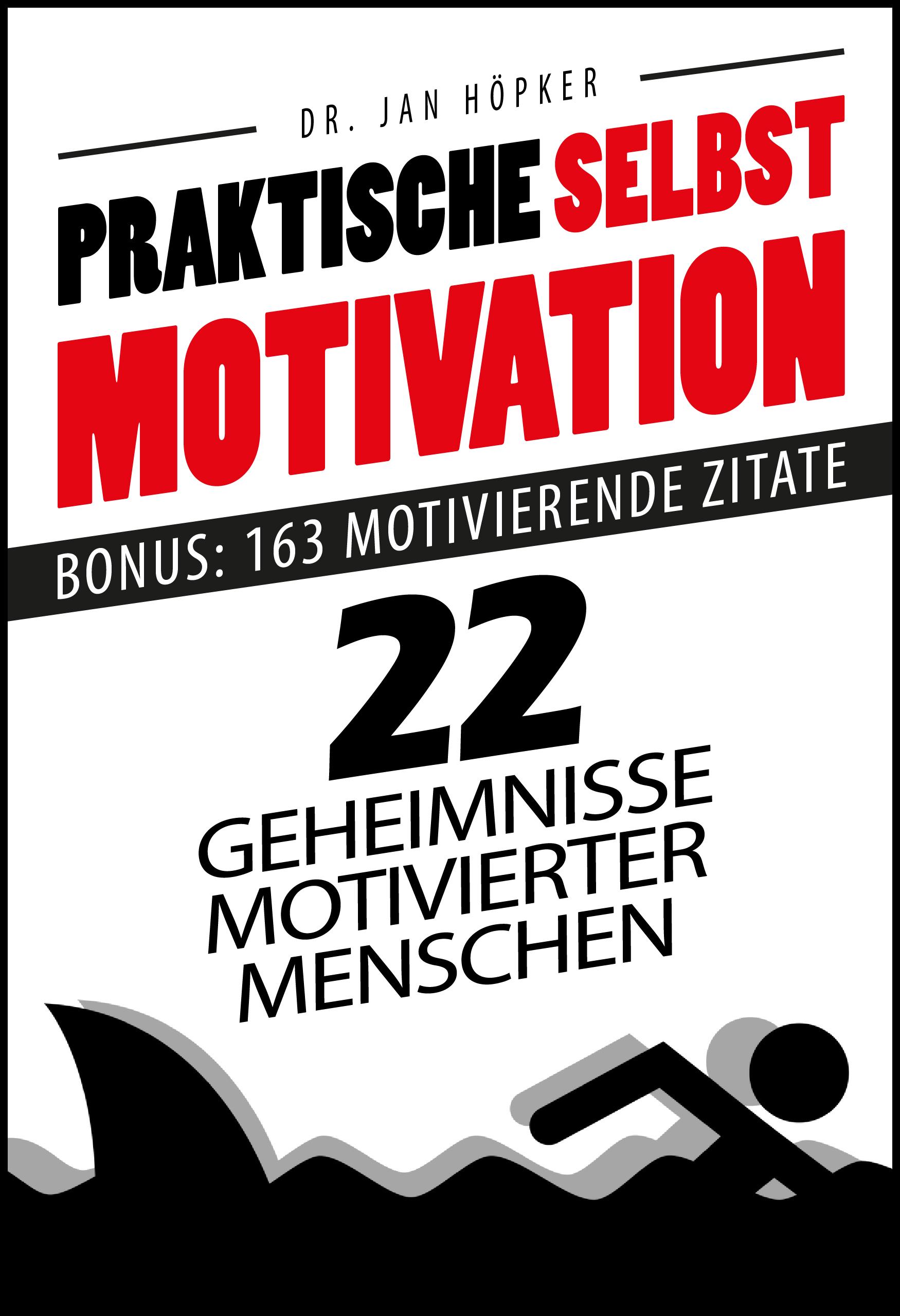 Jan Höpker – Praktische Selbstmotivation