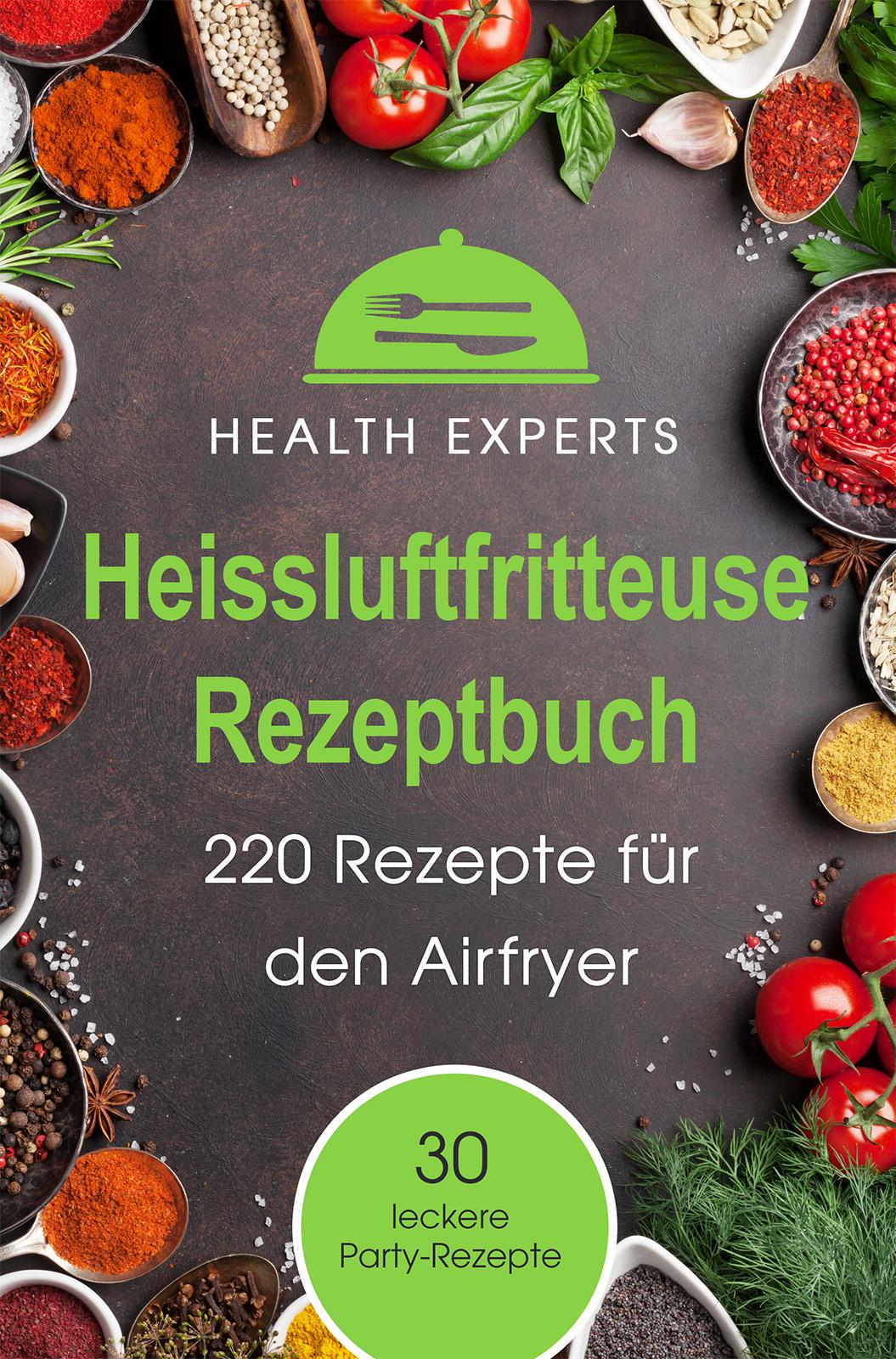 Health Experts – Heissluftfritteuse Rezeptbuch