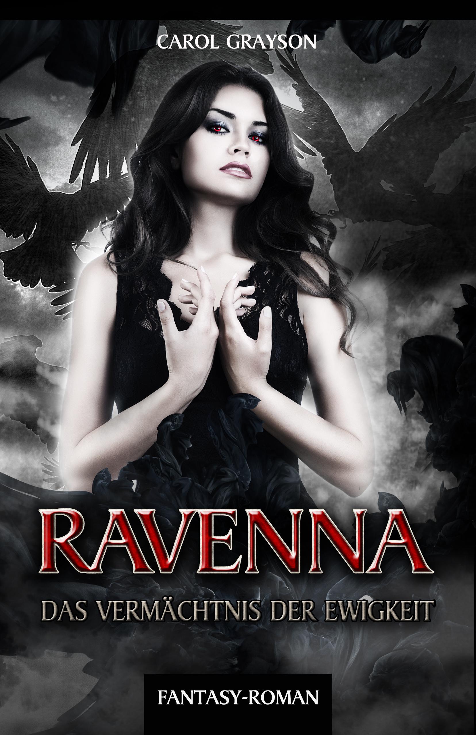 Carol Grayson – Ravenna: Das Vermächtnis der Ewigkeit