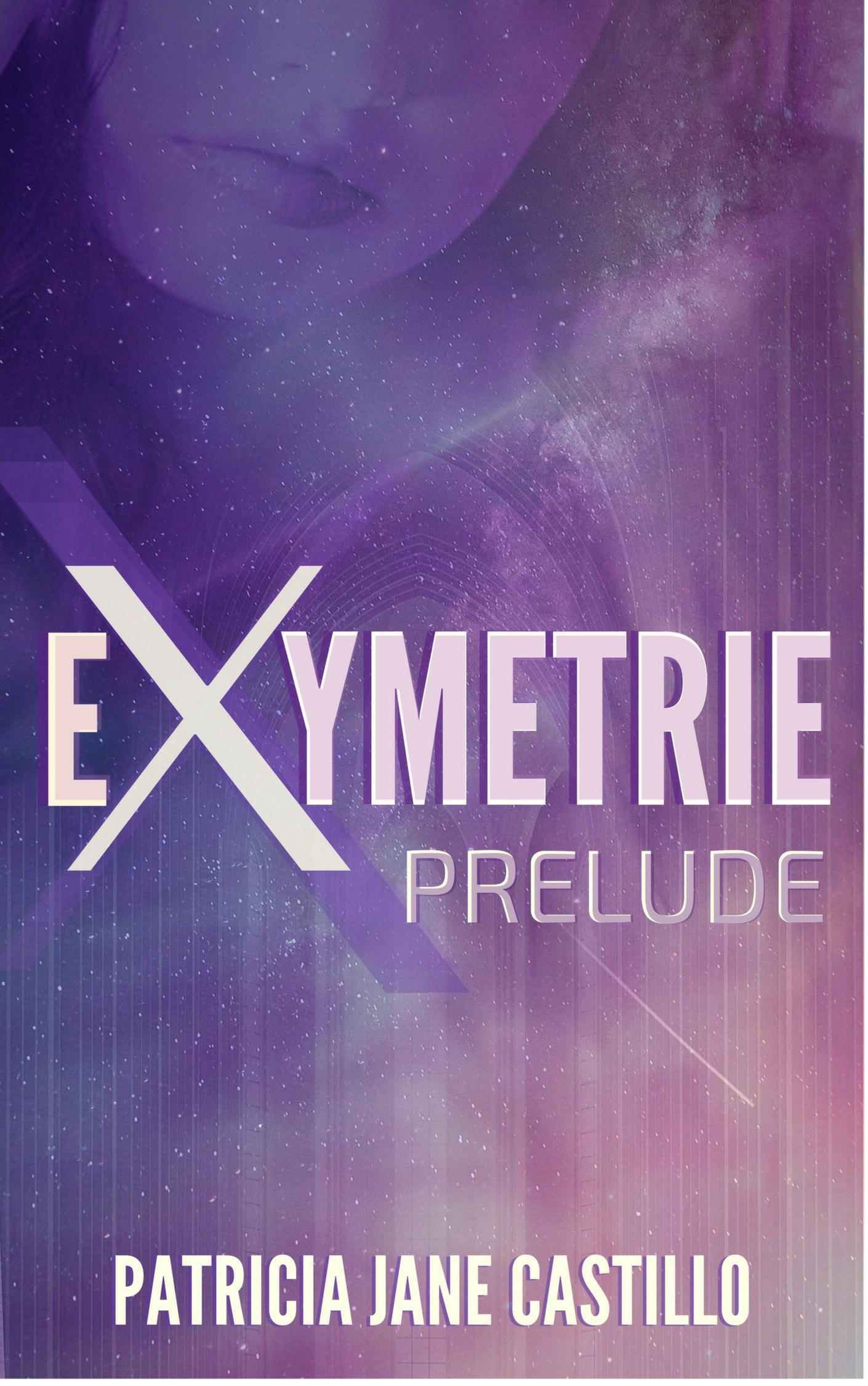 Patricia Jane Castillo – Exymetrie Prelude