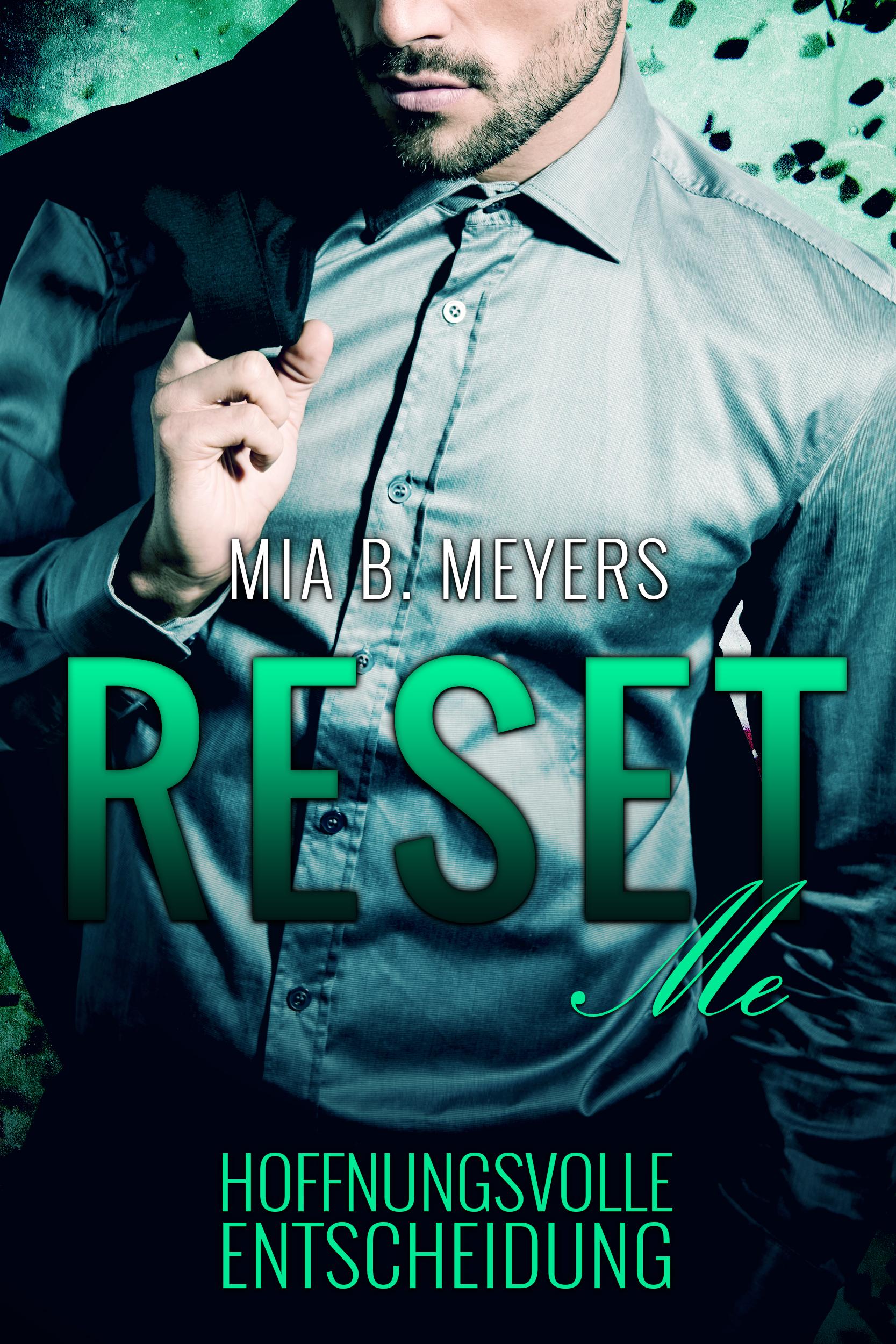 Mia B. Meyers – Reset Me