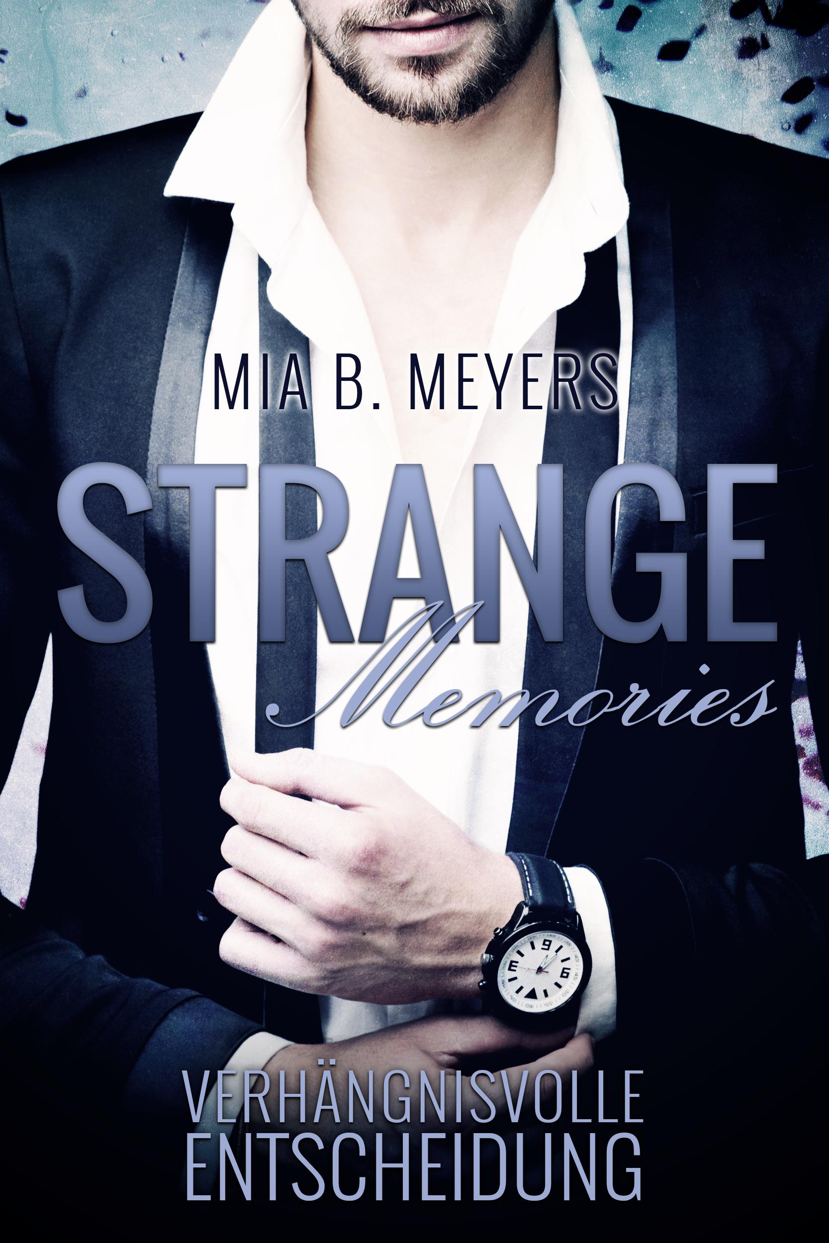 Mia B. Meyers – Strange Memories