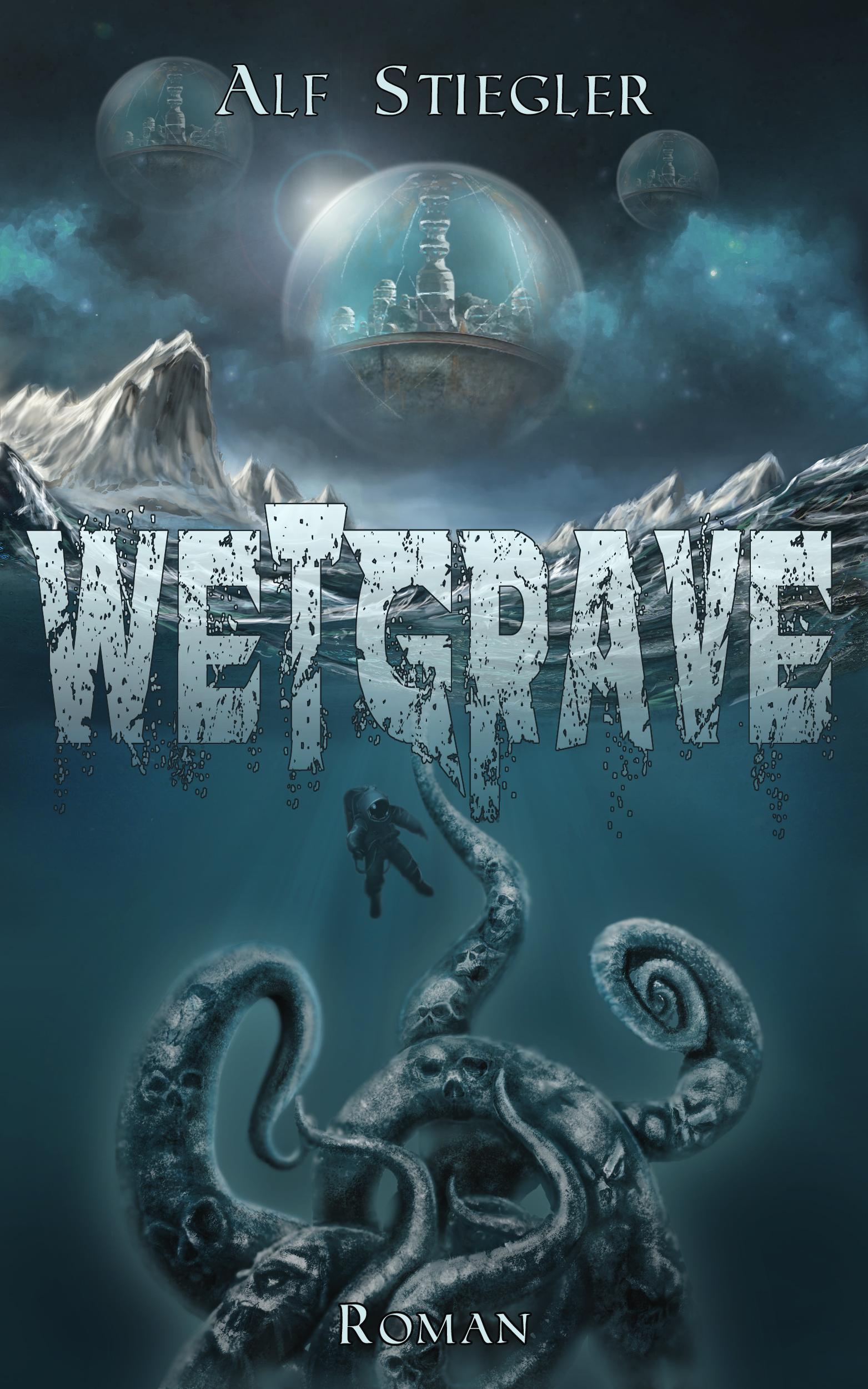 Alf Stiegler – WetGrave