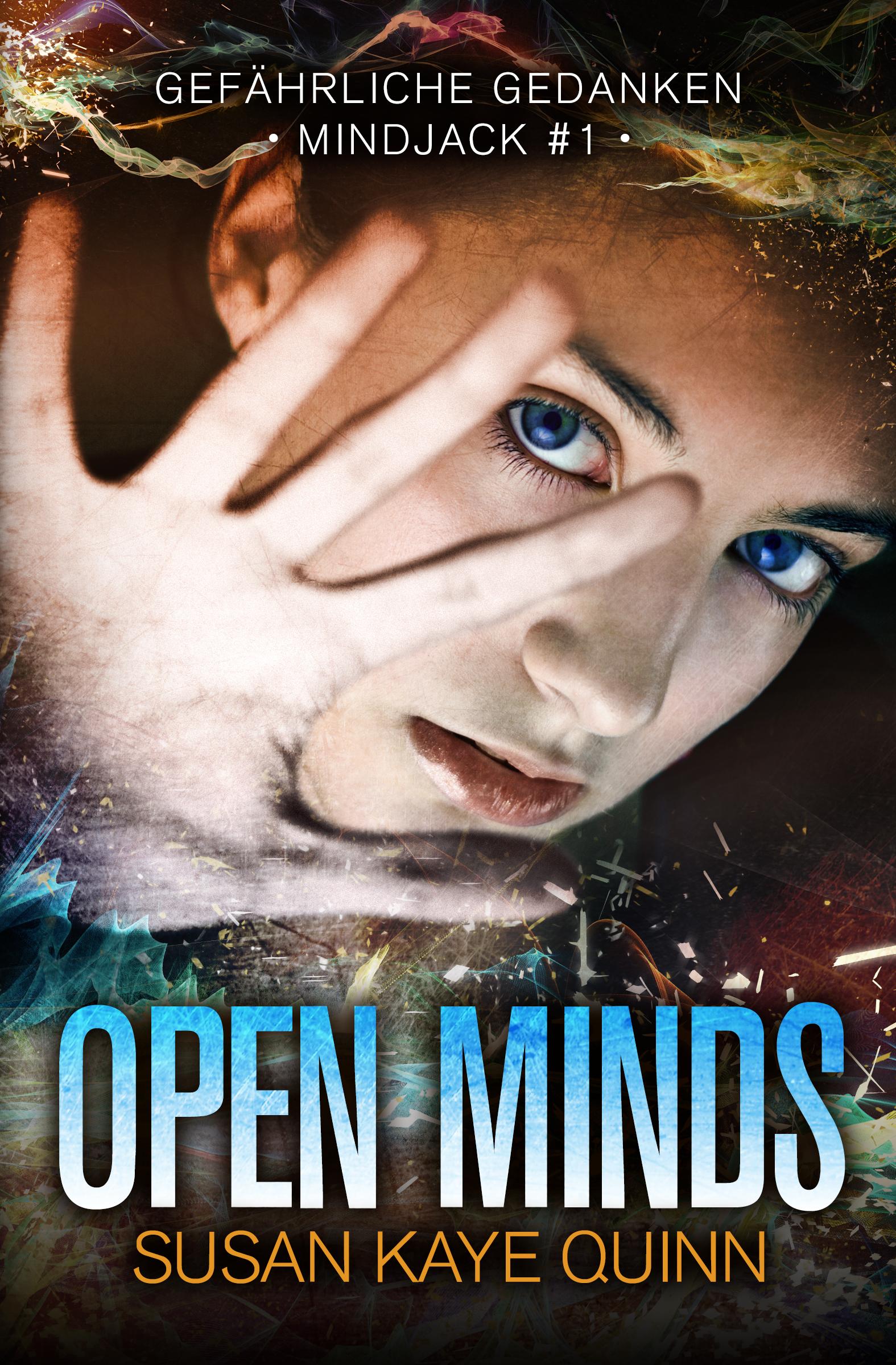 Susan Kaye Quinn – Open Minds: Gefährliche Gedanken