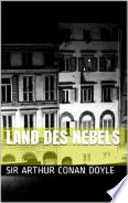 Sir Arthur Conan Doyle – Land des Nebels