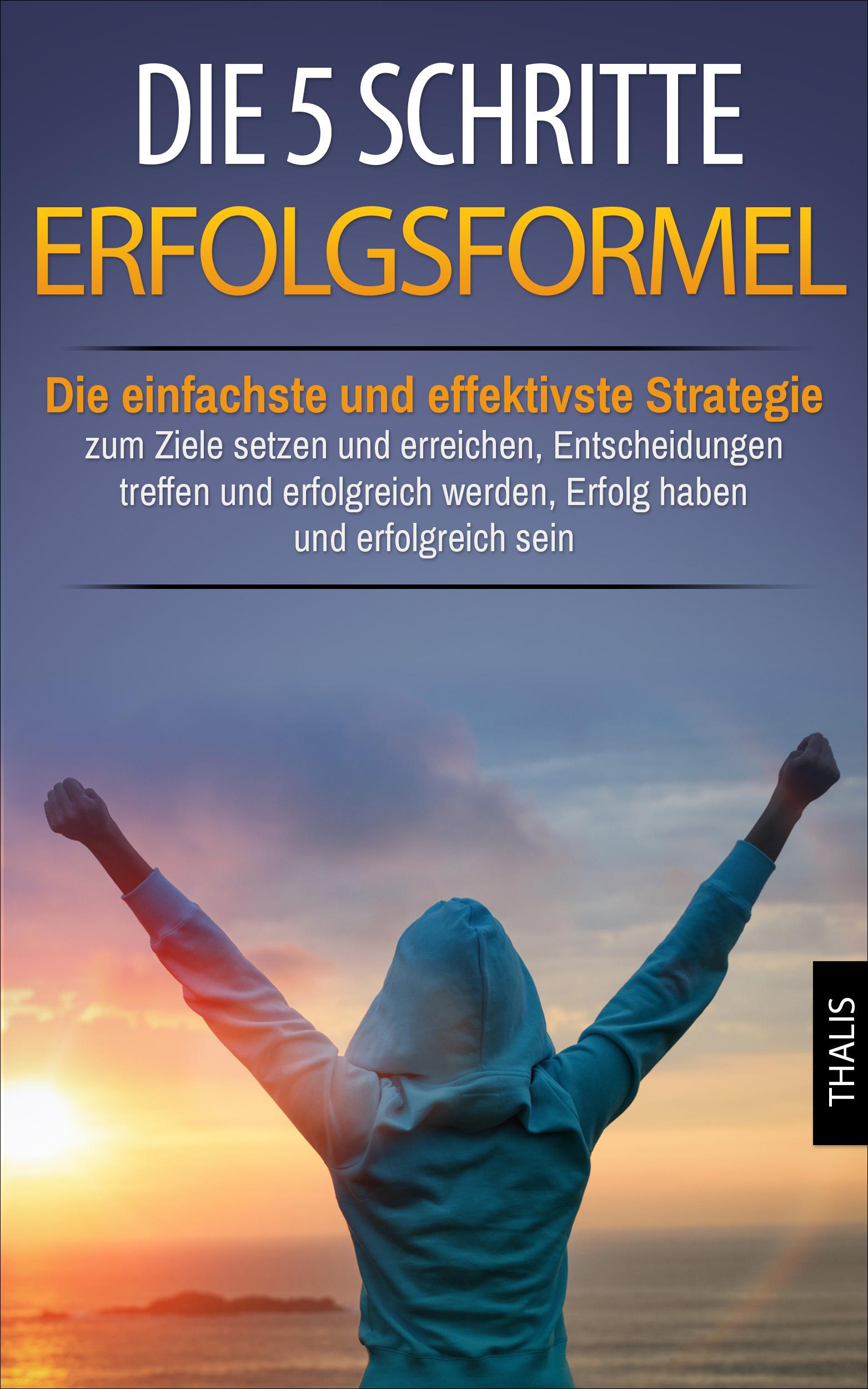 Michael Frank – Die 5 Schritte Erfolgsformel