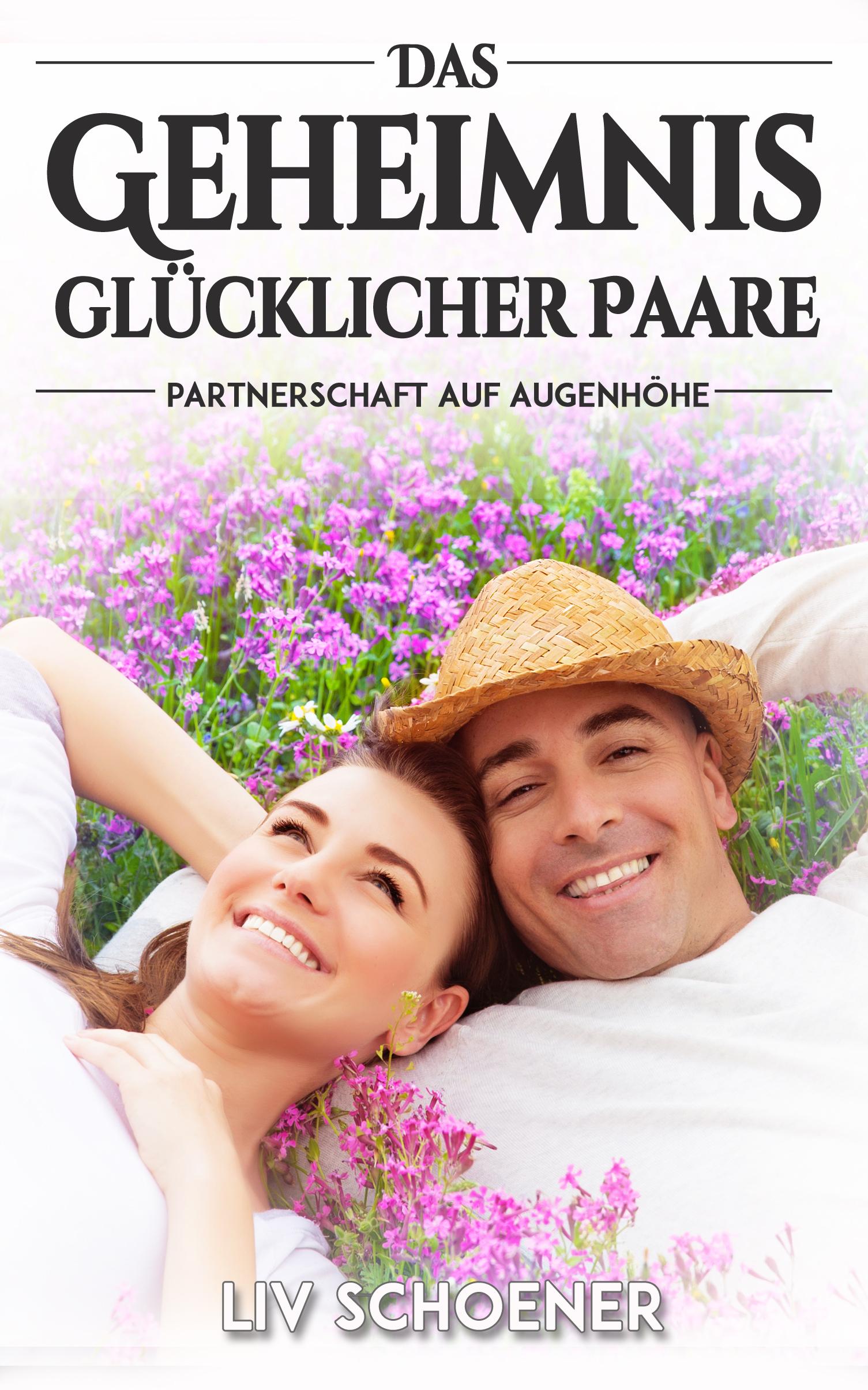 Liv Schoener – Das Geheimnis glücklicher Paare