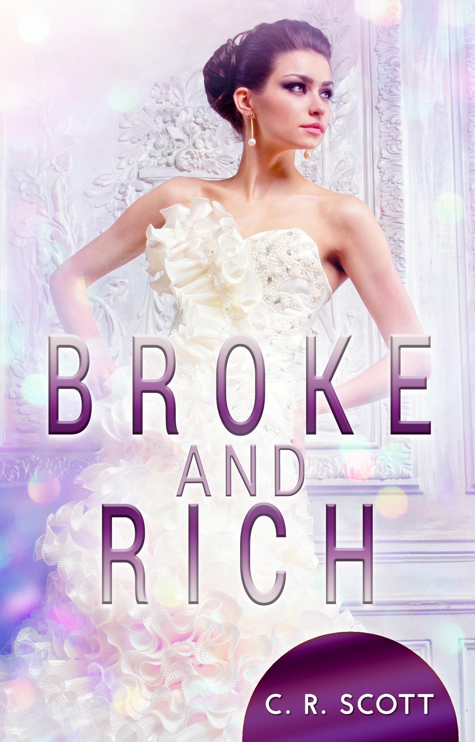 C. R. Scott – Broke and Rich
