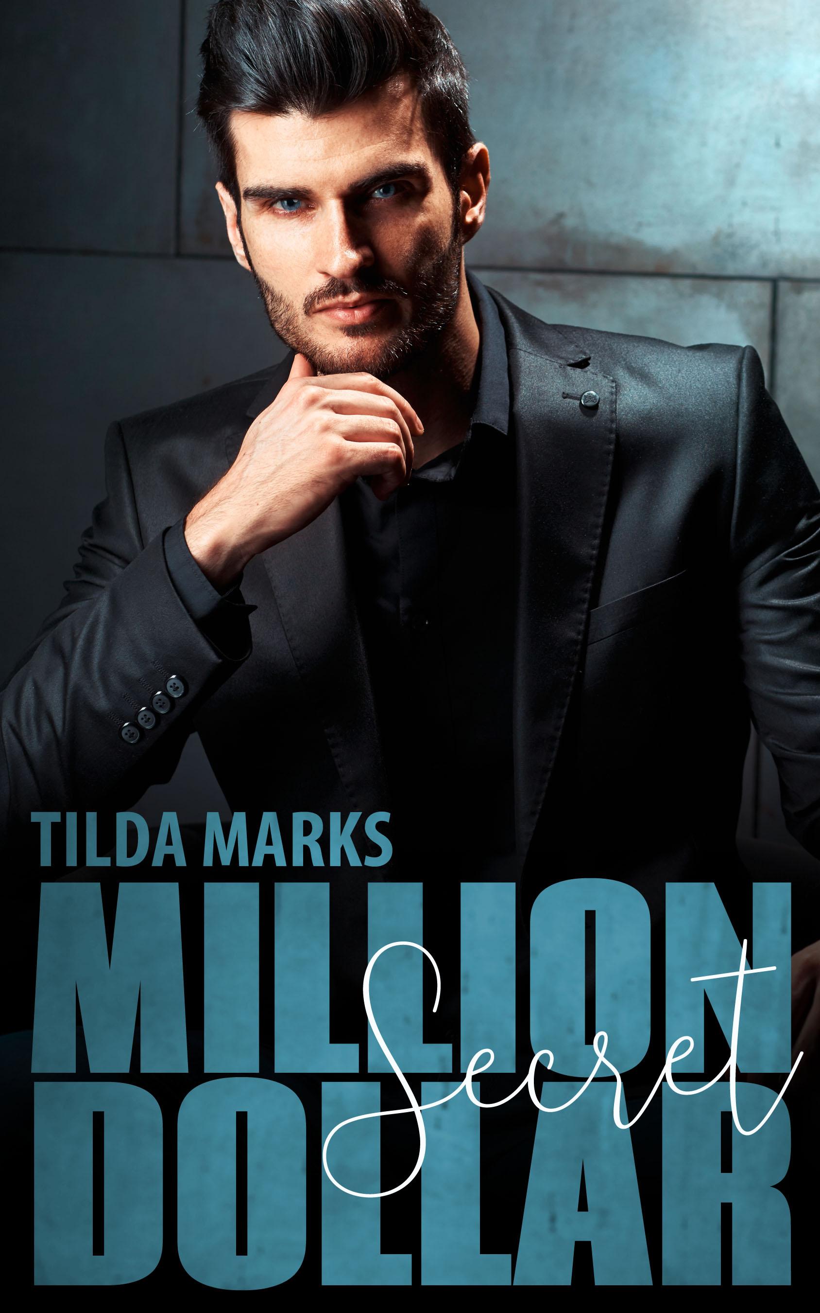 Tilda Marks – Million Dollar Secret