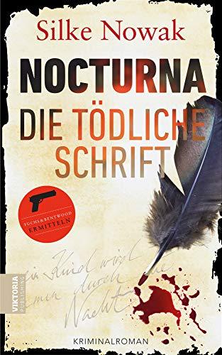 Silke Nowak – NOCTURNA Die tödliche Schrift