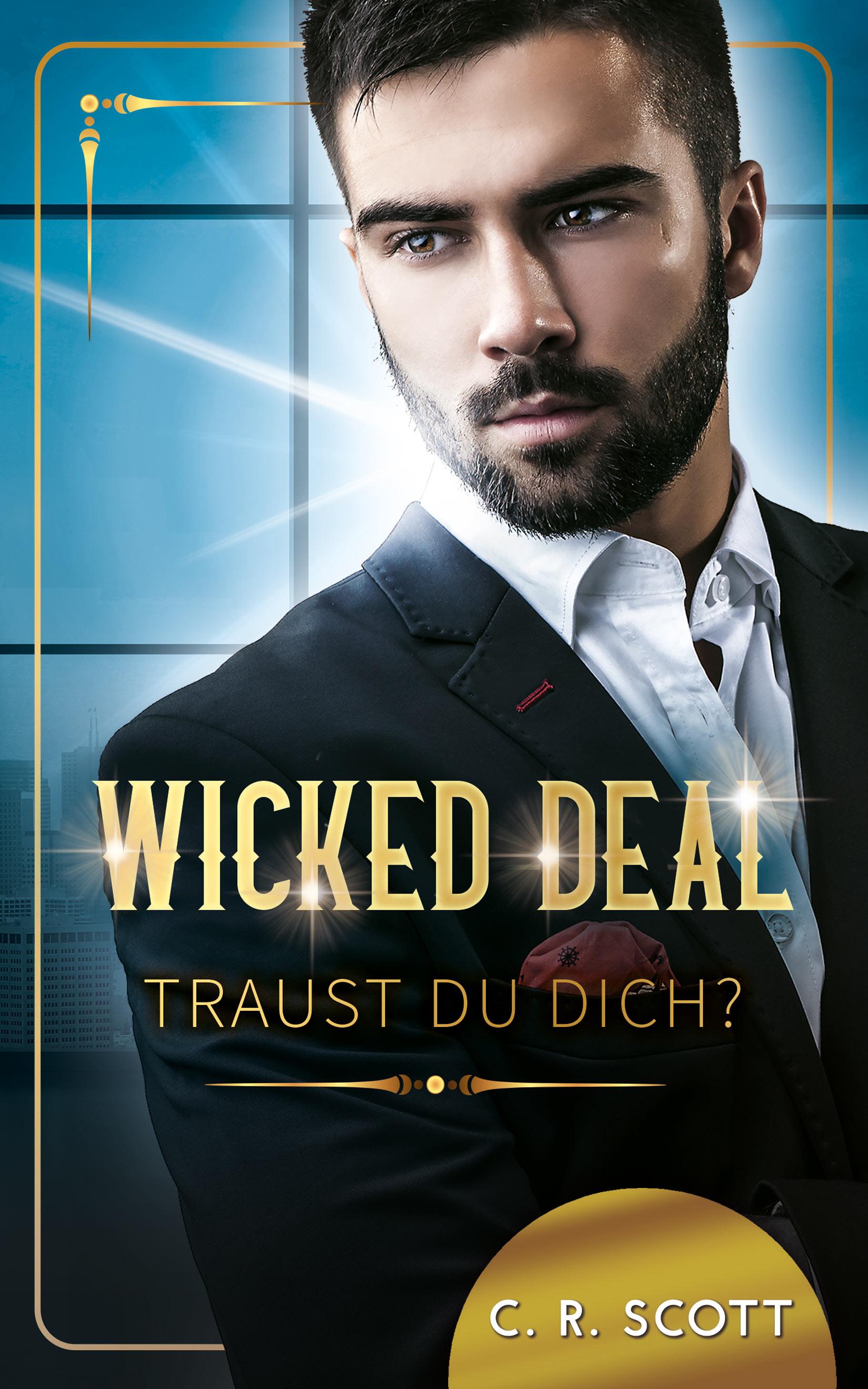 C. R. Scott – Wicked Deal