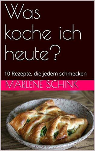 Marlene Schink – Was koche ich heute?